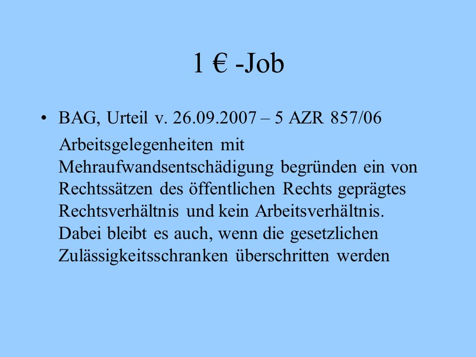 1 € -Job BAG, Urteil v – 5 AZR 857/06