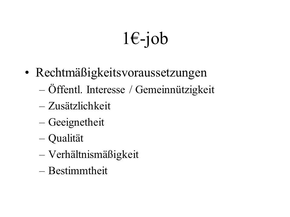 1€-job Rechtmäßigkeitsvoraussetzungen