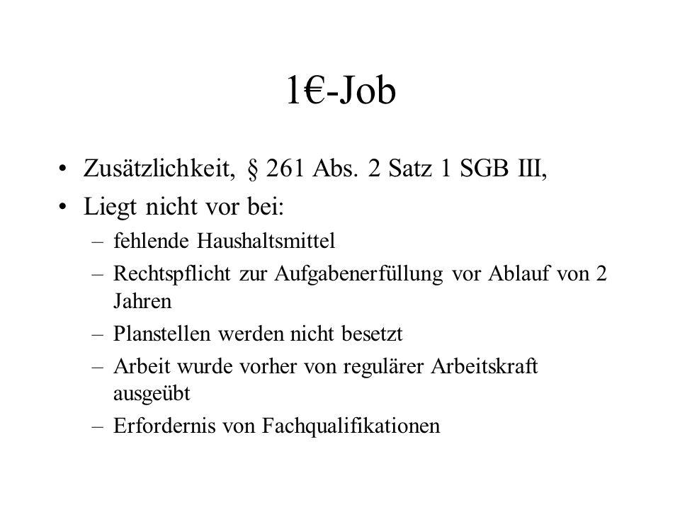 1€-Job Zusätzlichkeit, § 261 Abs. 2 Satz 1 SGB III,