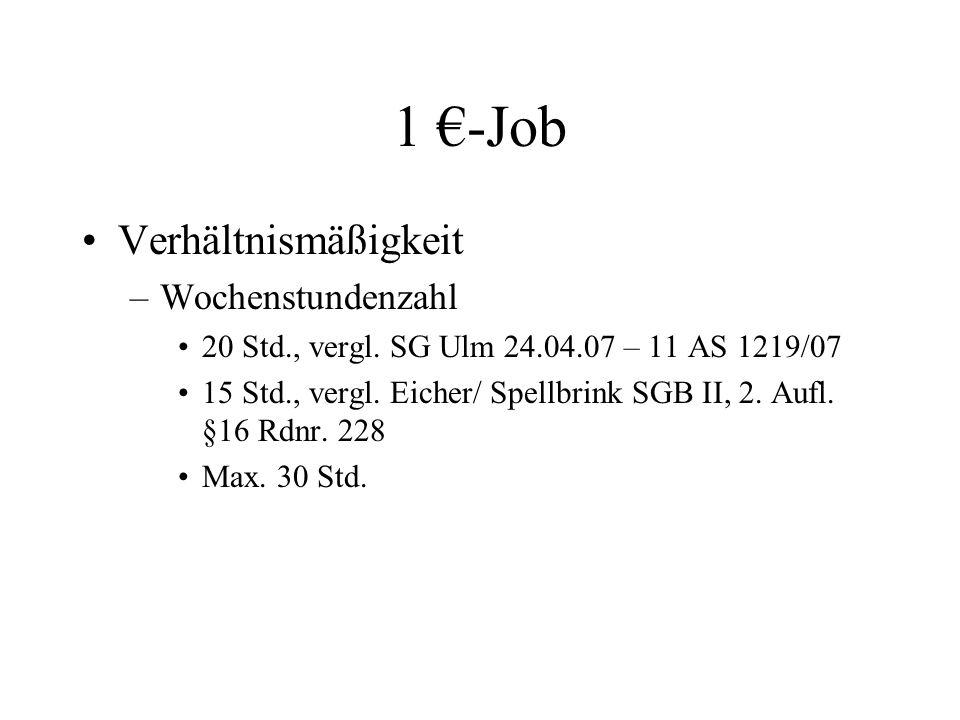 1 €-Job Verhältnismäßigkeit Wochenstundenzahl