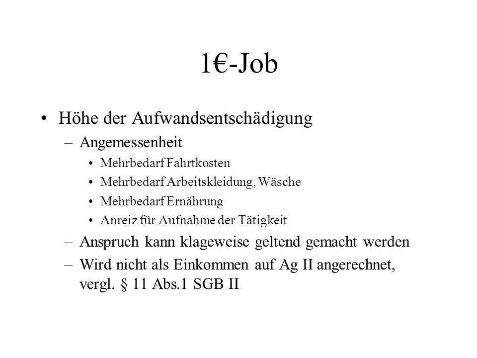 1€-Job Höhe der Aufwandsentschädigung Angemessenheit