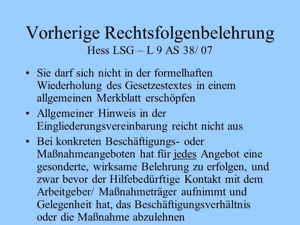 Vorherige Rechtsfolgenbelehrung Hess LSG – L 9 AS 38/ 07