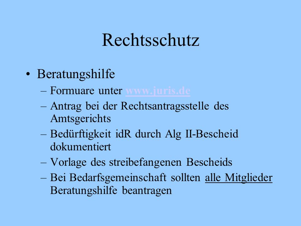 Rechtsschutz Beratungshilfe Formuare unter www.juris.de