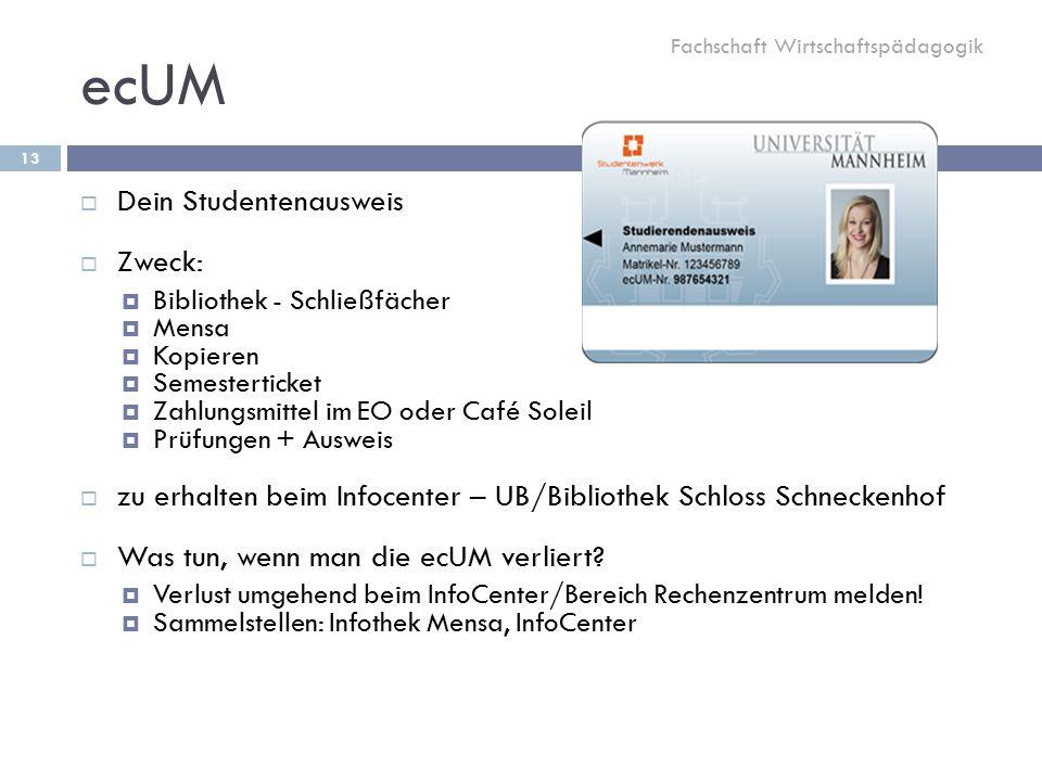 ecUM Dein Studentenausweis Zweck: