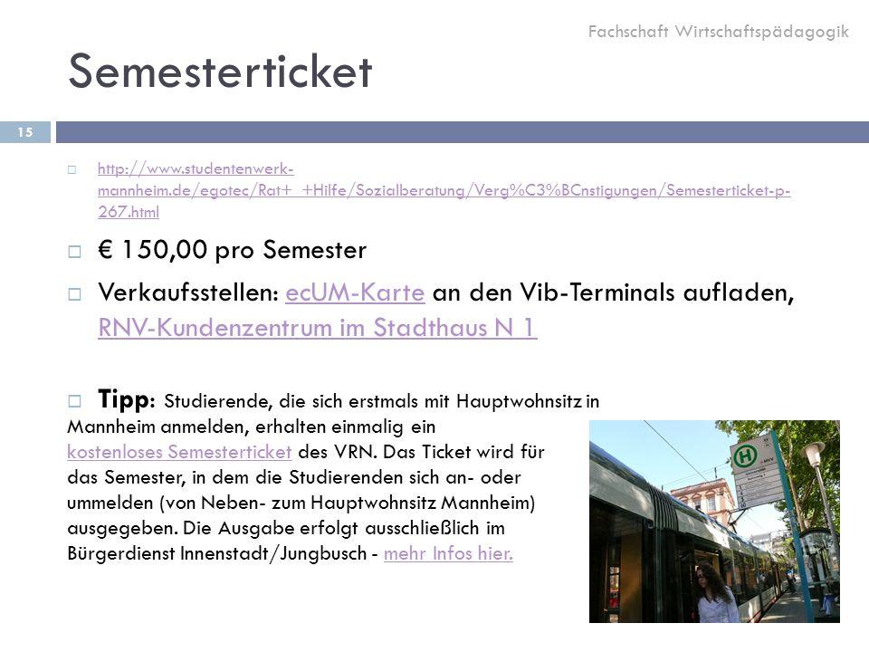 Semesterticket € 150,00 pro Semester