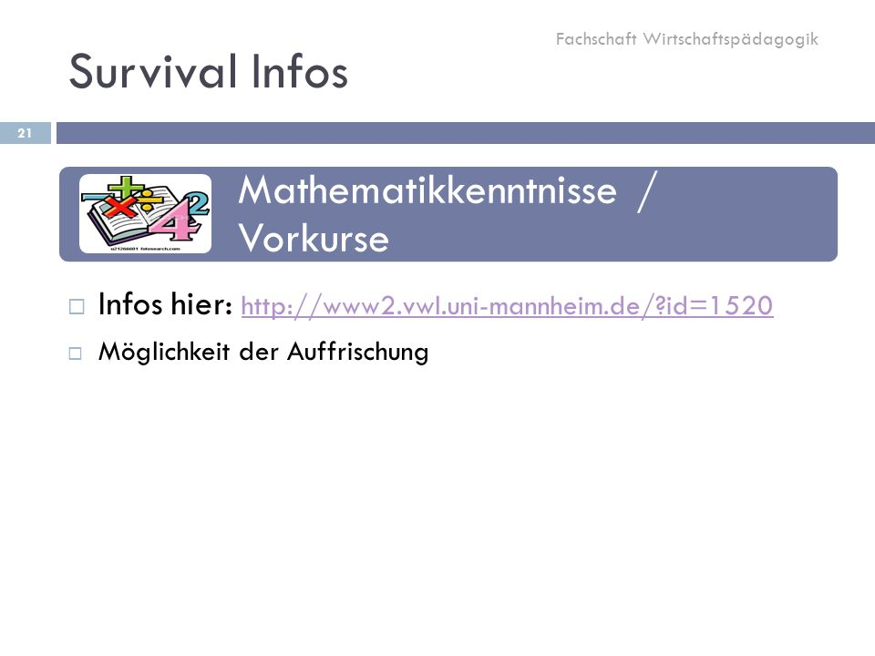 Survival Infos Mathematikkenntnisse / Vorkurse