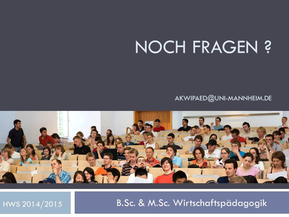 Noch Fragen akwipaed@uni-mannheim.de