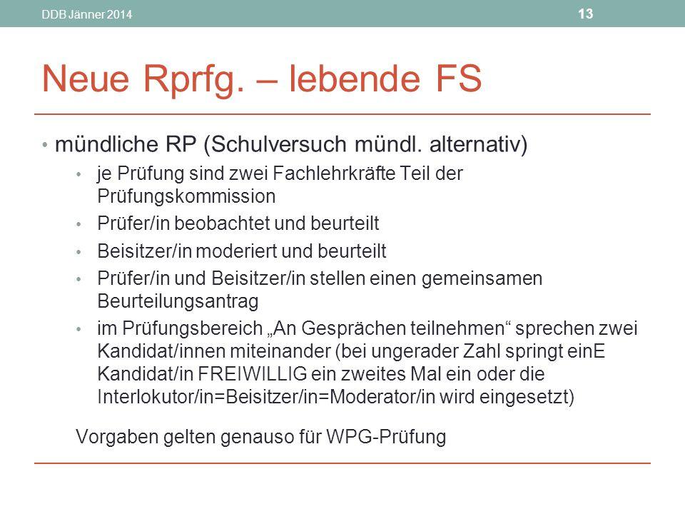 Neue Rprfg. – lebende FS mündliche RP (Schulversuch mündl. alternativ)