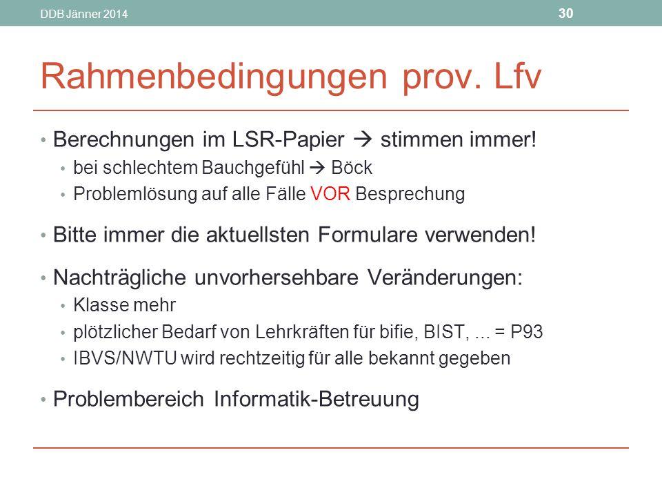 Rahmenbedingungen prov. Lfv