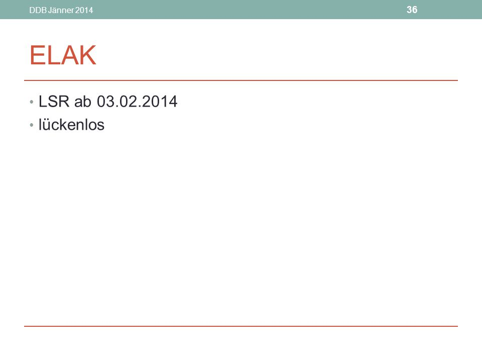 DDB Jänner 2014 ELAK LSR ab 03.02.2014 lückenlos