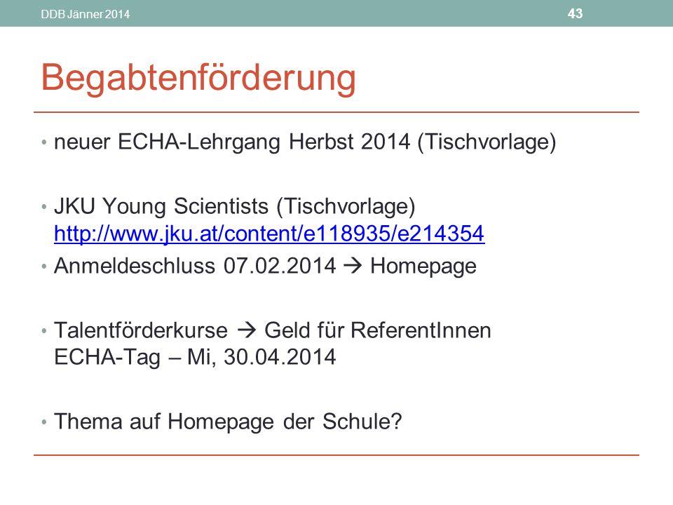 Begabtenförderung neuer ECHA-Lehrgang Herbst 2014 (Tischvorlage)