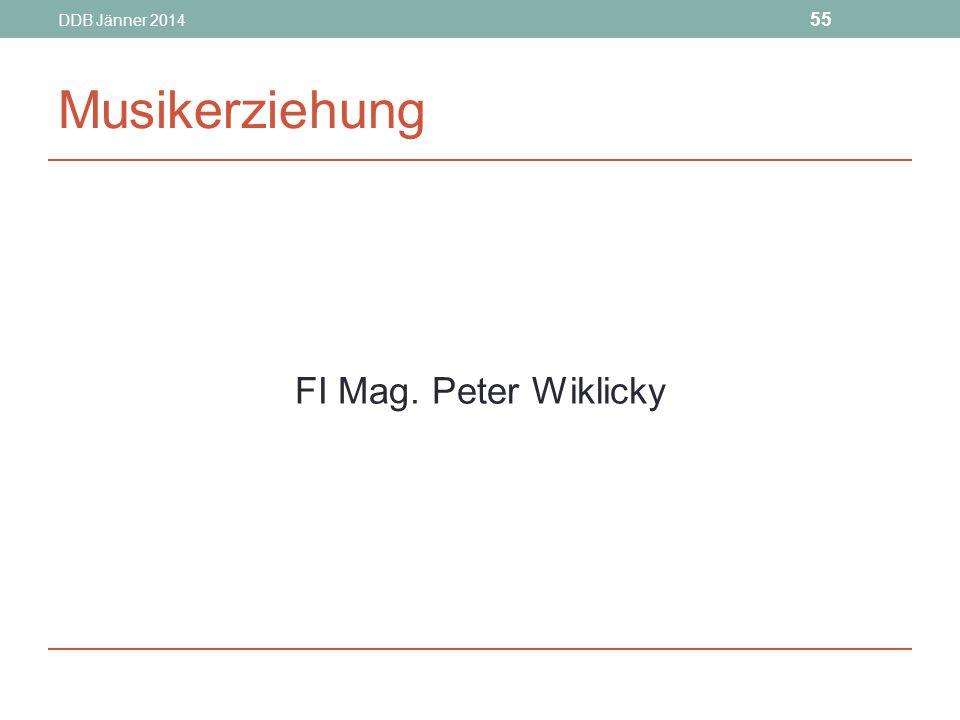 DDB Jänner 2014 Musikerziehung FI Mag. Peter Wiklicky