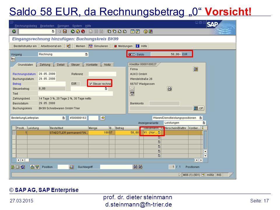 """Saldo 58 EUR, da Rechnungsbetrag """"0 Vorsicht!"""