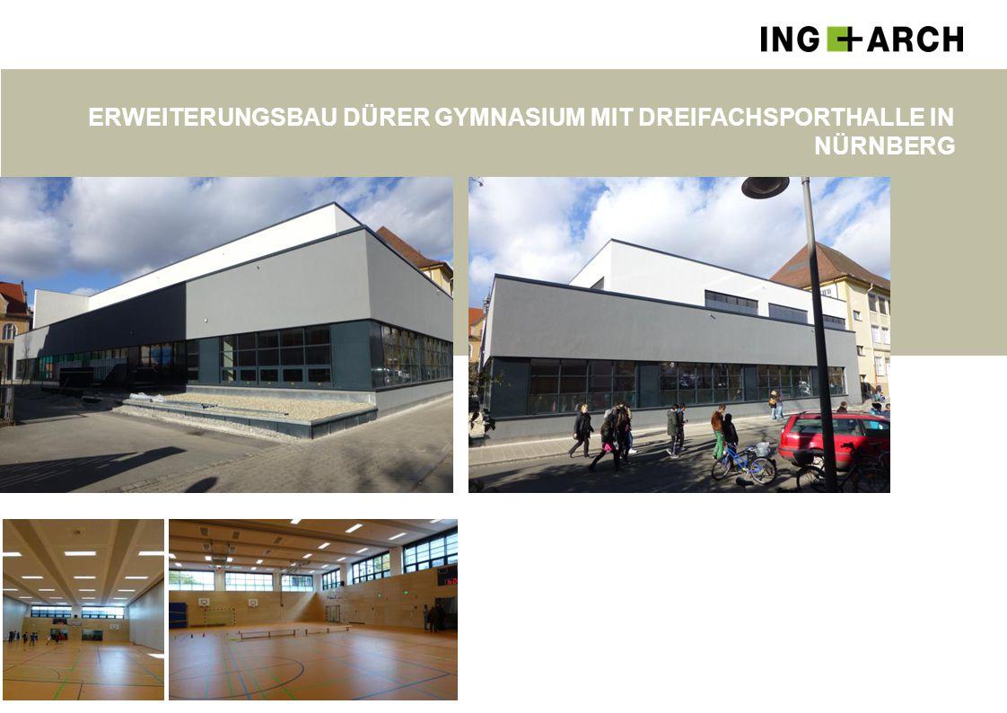 Erweiterungsbau DÜRER GYMNASIUM mit Dreifachsporthalle in NÜRNBERG