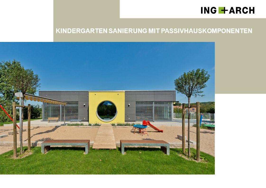 Kindergarten Sanierung mit Passivhauskomponenten