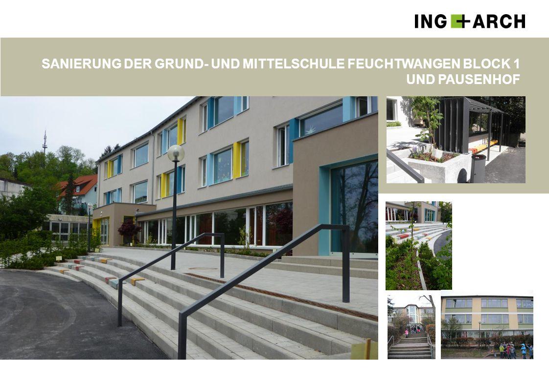 Sanierung der Grund- und Mittelschule Feuchtwangen Block 1 und Pausenhof