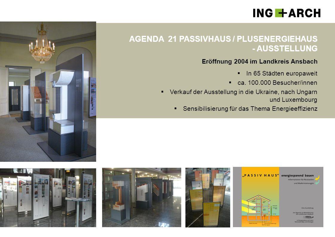 AGENDA 21 PASSIVHAUS / PLUSENERGIEHAUS - AUSSTELLUNG