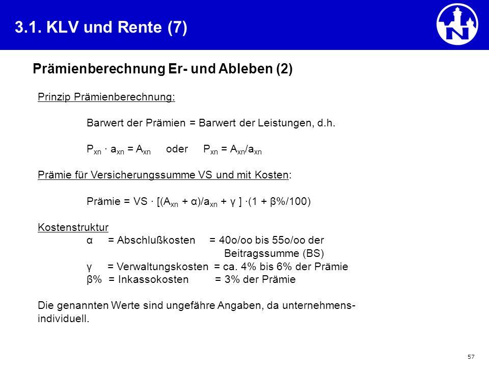 3.1. KLV und Rente (7) Prämienberechnung Er- und Ableben (2)
