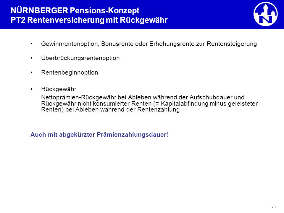 NÜRNBERGER Pensions-Konzept PT2 Rentenversicherung mit Rückgewähr