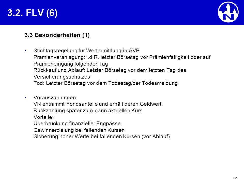 3.2. FLV (6) 3.3 Besonderheiten (1)
