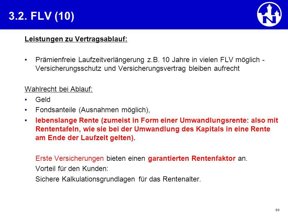 3.2. FLV (10) Leistungen zu Vertragsablauf: