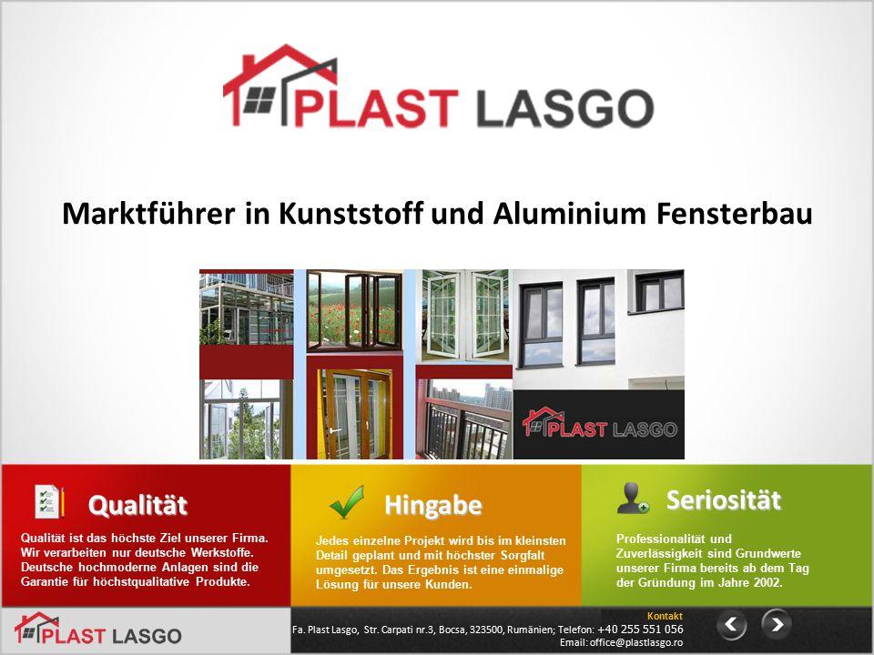 Marktführer in Kunststoff und Aluminium Fensterbau