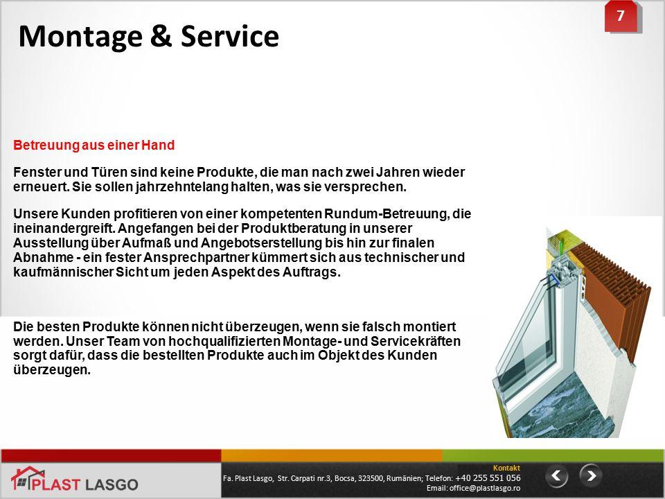 Montage & Service 7 Betreuung aus einer Hand
