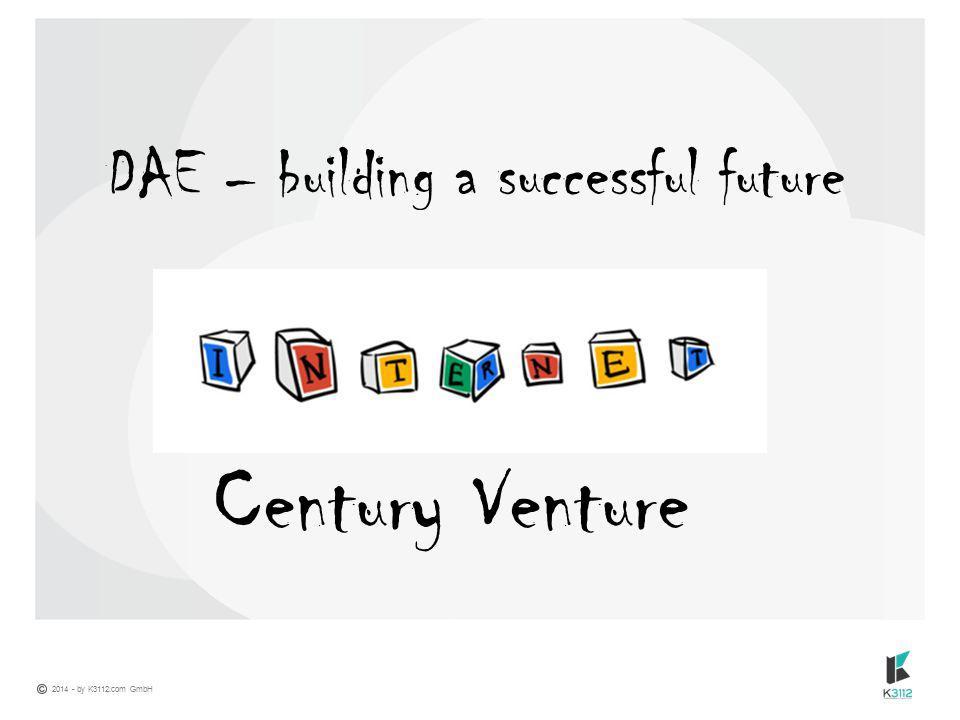 Century Venture DAE – building a successful future