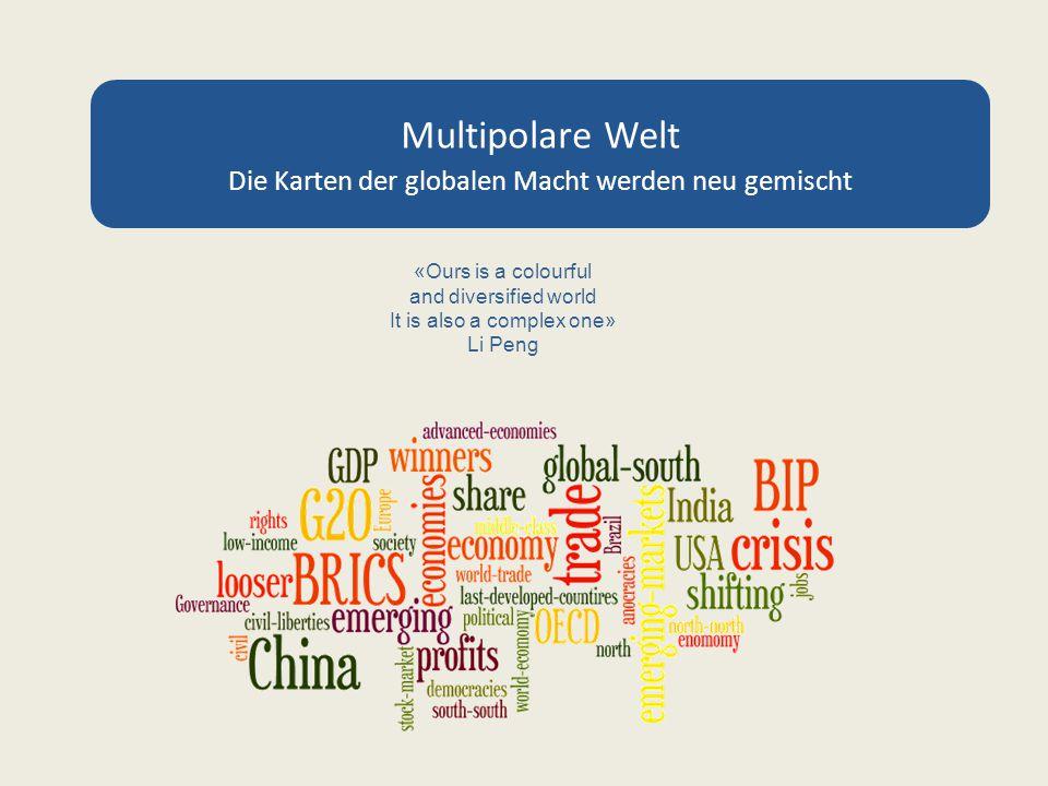 Multipolare Welt Die Karten der globalen Macht werden neu gemischt