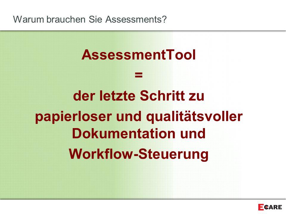 Warum brauchen Sie Assessments