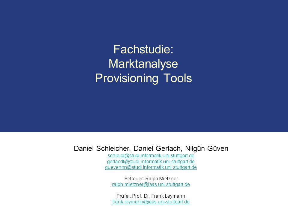Fachstudie: Marktanalyse Provisioning Tools
