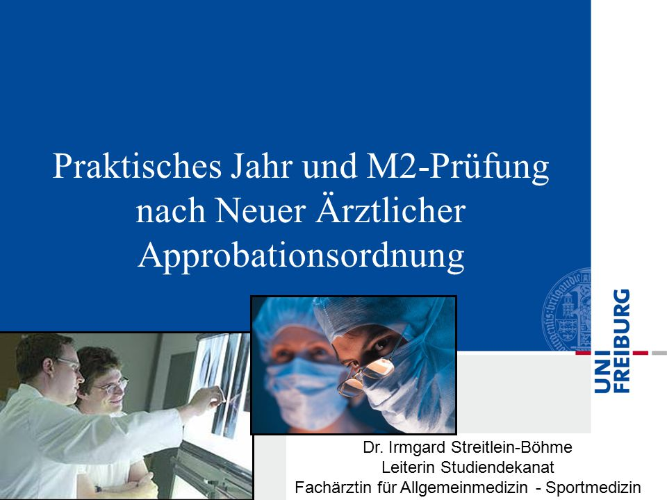 Praktisches Jahr und M2-Prüfung nach Neuer Ärztlicher Approbationsordnung