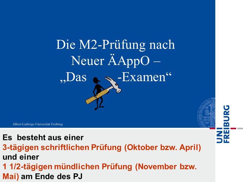 """Die M2-Prüfung nach Neuer ÄAppO – """"Das -Examen"""