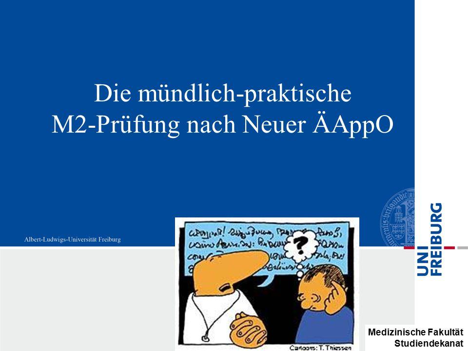 Die mündlich-praktische M2-Prüfung nach Neuer ÄAppO