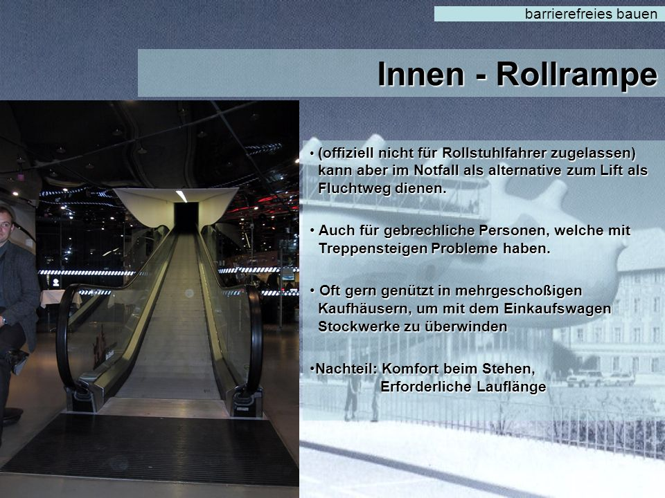 Innen - Rollrampe barrierefreies bauen