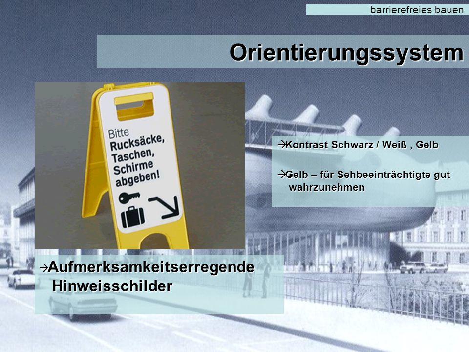 Orientierungssystem barrierefreies bauen