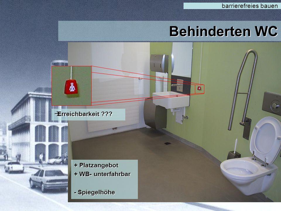 Behinderten WC barrierefreies bauen Erreichbarkeit + Platzangebot