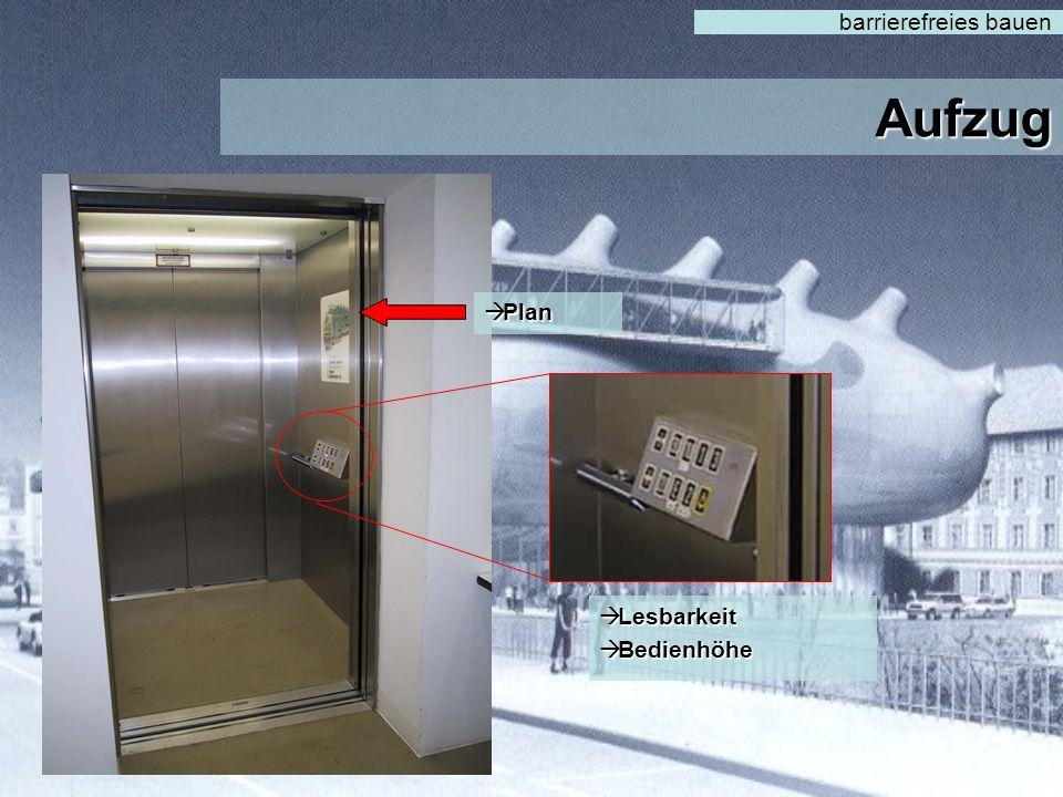 barrierefreies bauen Aufzug Plan Lesbarkeit Bedienhöhe