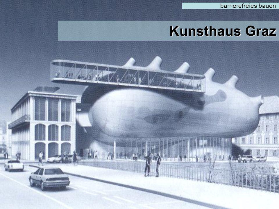 barrierefreies bauen Kunsthaus Graz