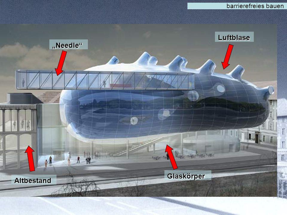 """barrierefreies bauen Luftblase """"Needle Glaskörper Altbestand"""