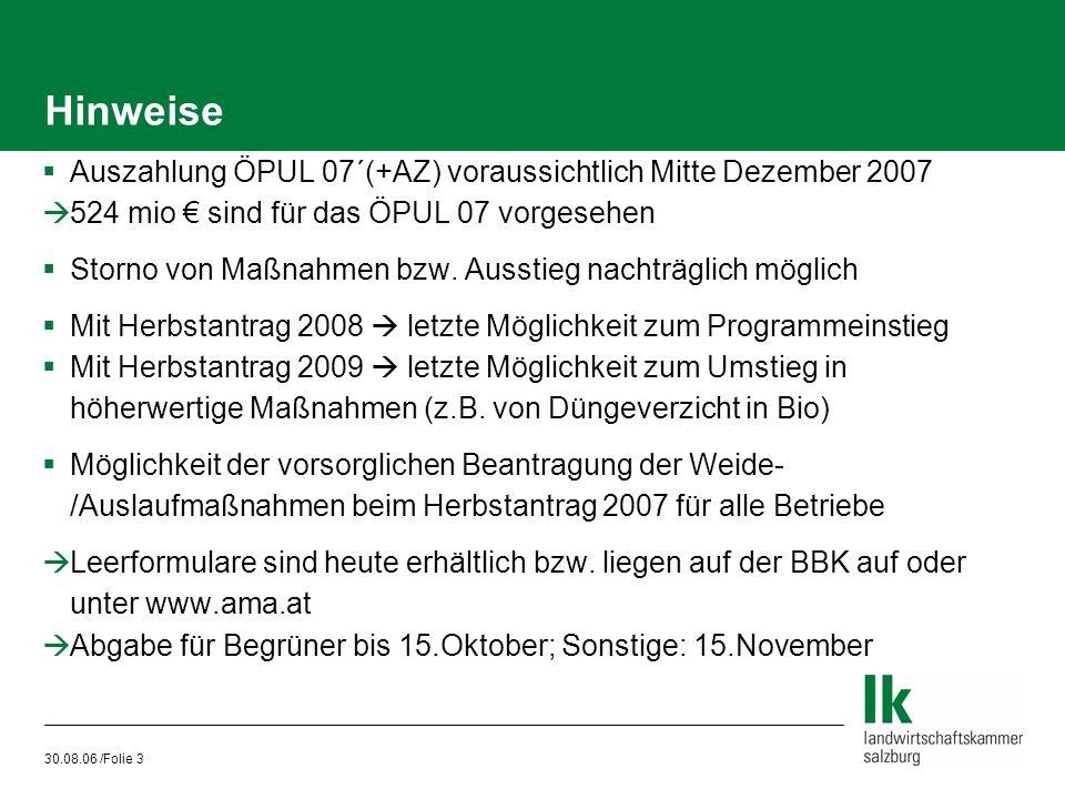 Hinweise Auszahlung ÖPUL 07´(+AZ) voraussichtlich Mitte Dezember 2007