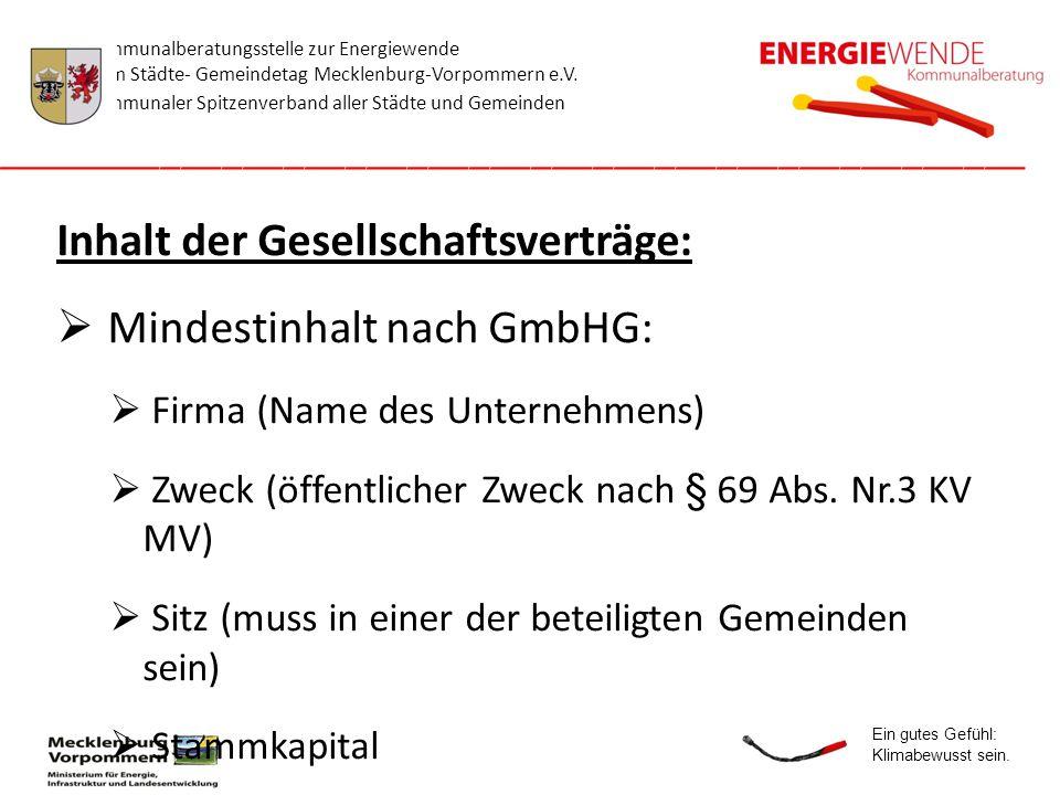 Inhalt der Gesellschaftsverträge: Mindestinhalt nach GmbHG: