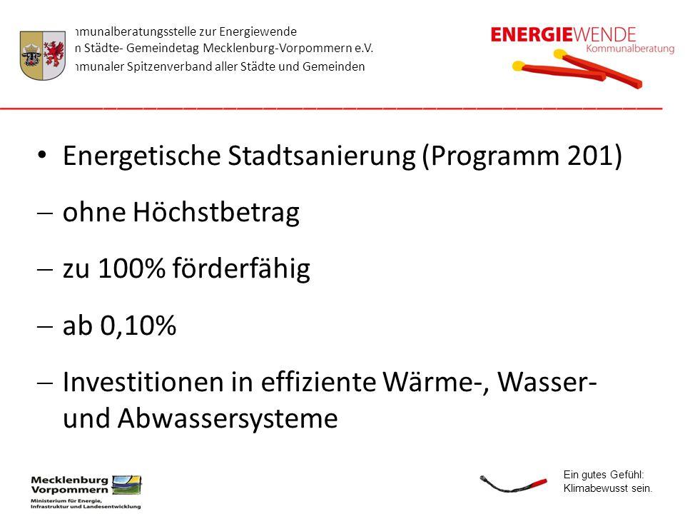 Energetische Stadtsanierung (Programm 201) ohne Höchstbetrag
