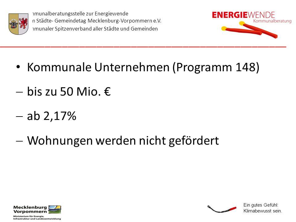 Kommunale Unternehmen (Programm 148) bis zu 50 Mio. € ab 2,17%