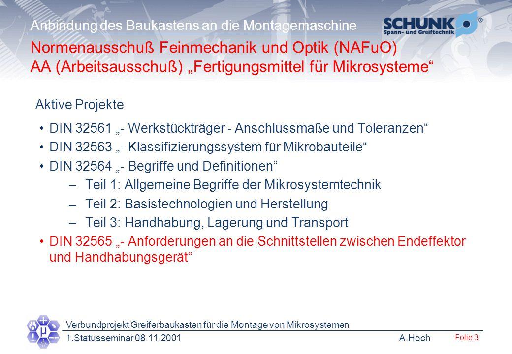 "Normenausschuß Feinmechanik und Optik (NAFuO) AA (Arbeitsausschuß) ""Fertigungsmittel für Mikrosysteme"