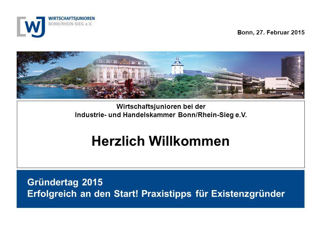 Herzlich Willkommen Wirtschaftsjunioren bei der. Industrie- und Handelskammer Bonn/Rhein-Sieg e.V.