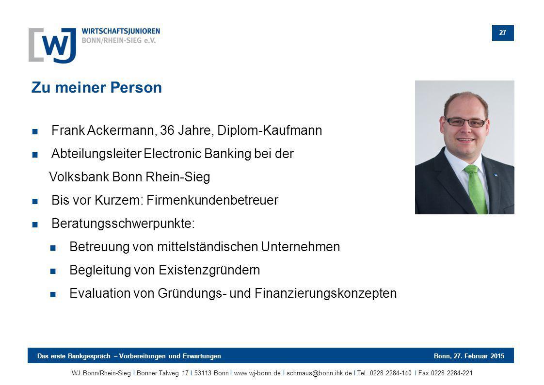 Zu meiner Person Frank Ackermann, 36 Jahre, Diplom-Kaufmann