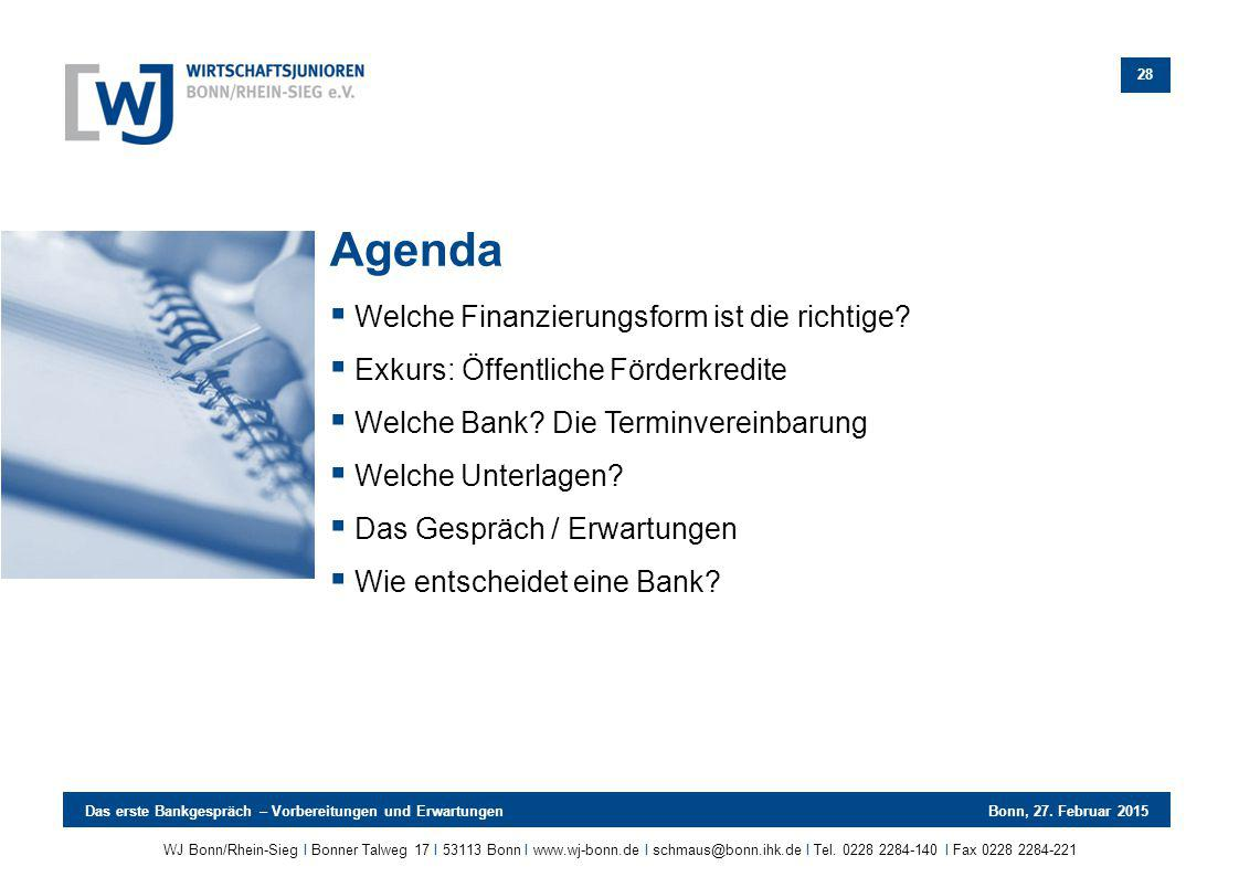 Agenda Welche Finanzierungsform ist die richtige