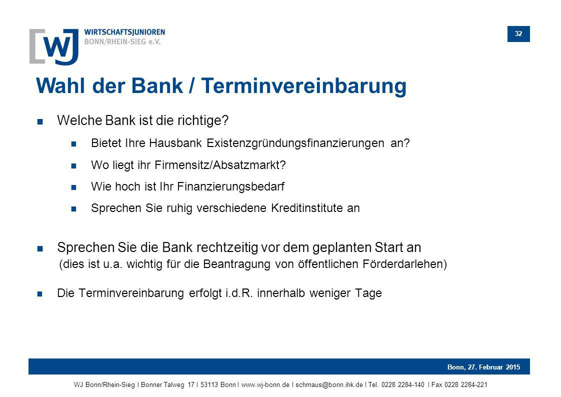 Wahl der Bank / Terminvereinbarung