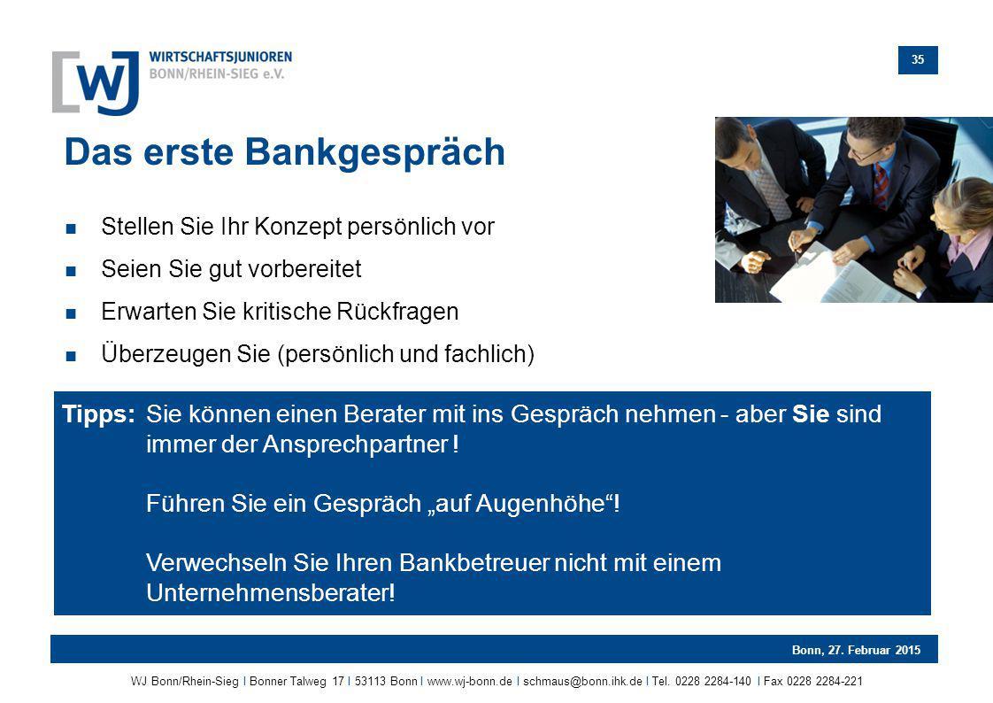 Das erste Bankgespräch